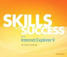 Skills for Success with Internet Explorer 9 Getting Started by Townsend, Kris