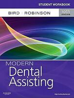 Workbook for Modern Dental Assisting by Doni Bird & Debbie Robinson, 10th Ed.