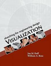 Sketching for Engineering Design Visualization by Jon M. Duff, William A. Ross …