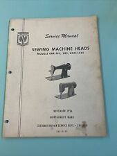 1957 Montgomery Ward URR-185 385 UGH - 1335 Service Manual Sewing Machine Heads