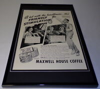 1937 Maxwell House Coffee Framed 11x17 ORIGINAL Vintage Advertising Poster