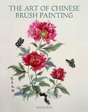 The Art of Chinese Brush Painting, Cross, Maggie