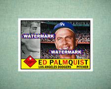 Ed Palmquist Los Angeles Dodgers 1960 Style Custom Art Card
