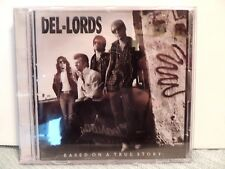Del-Lords CD Based On A True Story, D2-73326, Euro Press, 1988