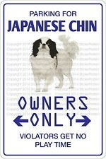 "Metal Sign Parking For Japanese Chin 8"" x 12"" Aluminum NS 445"