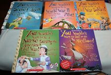 Lot of 6 You Wouldn't Want to be..World War II, Civil War, Mayflower, Nurse...