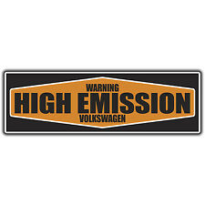 warning high emissions Volkswagen bumper Sticker by oilcan VW  rat t4 t5 golf