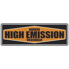 warning high emissions Volkswagen bumper Sticker by oilcan VW  rat t4 t5 golf