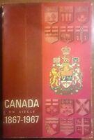 Canada un siecle 1867 - 1967 - L