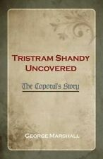 NEW Tristram Shandy Uncovered by George Marshall
