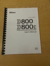 NIKON D800 D800E DIGITAL CAMERA FULLY PRINTED INSTRUCTION MANUAL 472 PAGES A5