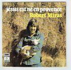 Robert MIRAS Vinyle 45T 7 JESUS NE EN PROVENCE Petit Mouton PATHE 12706 + RARE