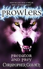Excellent, Predator and Prey (Prowlers), Golden, Christopher, Book