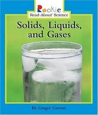 Solids, Liquids, and Gases (Rookie Read-About Science: Physical Science: Previou