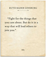 Ruth Bader Ginsburg - Fight For The Things - 11x14 Unframed Typography Book Page