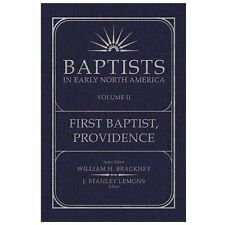 Baptists in Early North America-First Baptist, Providence : Volume 2 (2013, Har…