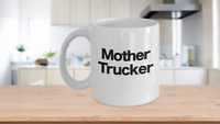 Mother Trucker Mug Coffee Cup Funny Gift for Mom In Law Bonus Step Birthday