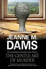 Gentle Art of Murder, The (A Dorothy Martin Mystery), Dams, Jeanne M.,  Book