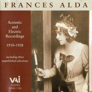 Frances Alda - Acoustic and Electric Recordings (1910-1928)
