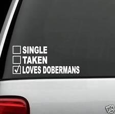 J1004 Single Taken Loves Doberman Dog Decal Sticker for Car Truck Suv Van Laptop