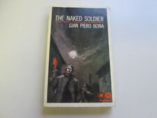 Acceptable - The Naked Soldier - Gian Piero Bona 1965-01-01   Panther Books Ltd.