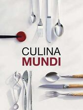 Culina Mundi by Fabien Bellahsen and Daniel Rouche (2007, Hardcover)