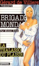 Brigade Mondaine / 228 / La thalasso du plaisir / Michel BRICE / Erotique / 1 Ed