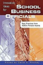 Innovative Ideas for School Business Officials: Best Practices from Asbo's Pi...