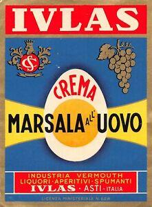 "02134 ""CREMA MARSALA ALL'UOVO - IVLAS - ASTI"" ETICH. ORIG."