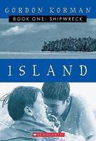 Island, Book One: Shipwreck by Gordon Korman (Paperback 2001)  Brand New
