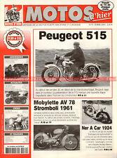 MOTOS D'HIER  70 PEUGEOT 515 NER-A-CAR MOBYLETTE AV 78 Stromboli Guy BERTRAND