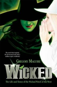 Wicked: 1 (Wicked Years 1) by Maguire, Gregory Paperback Book The Cheap Fast