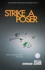 Strike a Poser, , Asher, Dylan Edward, Good, 2015-10-13,