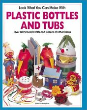 Look What You Can Make with Plastic Bottles and Tu