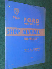 1953 FORD CAR SHOP MANUAL / ORIGINAL SUPPLEMENT TO THE 1952 SERVICE BOOK