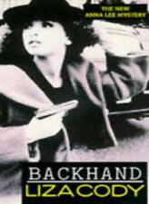 Backhand (Anna Lee Mysteries) By Liza Cody