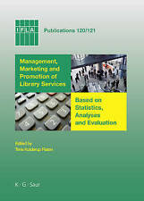 IFLA 120/121: Management, Marketing and Promotion of Library Services.  Based o
