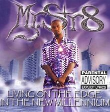 Living on the Edge in the New Millennium [PA] by Mr. Str8 (CD, 1999)