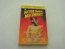 After Dark, My Sweet 1986 Jim Thompson Black Lizard