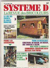 Magazine Système D N°415 Août 1980 chalet miniature abri à voitures bassin