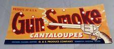 Gun Smoke Cantaloupes G & S Produce Company Somerton Arizona Label