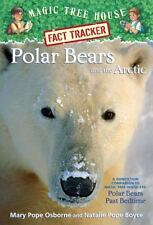 Magic Tree House (R) Fact Tracker: Polar Bears and the Arctic : A Nonfiction Com