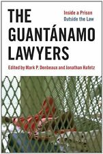 The Guantánamo Lawyers: Inside a Prison Outside t