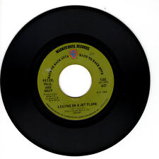 PETER, PAUL AND MARY Leaving on a Jet Plane VG(+) 45 RPM REISSUE