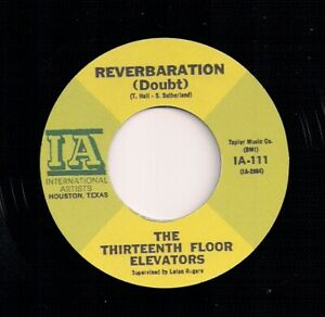 60s PSYCH 45 - 13TH FLOOR ELEVATORS - REVERBARATION / FIRE ENGINE - IA - REISSUE