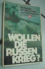 Wollen die Russen Krieg? Ein Portrait der Roten Armee - Wolf Perdelwitz