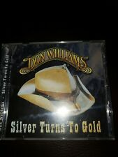DON WILLIAMS - Silver Turns To Gold - CD