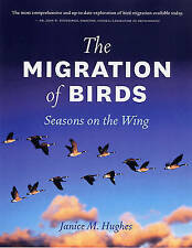 The Migration of Birds by Janice Hughes (Hardback, 2009)