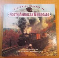 PICTORIAL HISTORY OF NORTH AMERICAN RAILROADS BOOK HC WP.GRAY 1996 FIRST EDITION