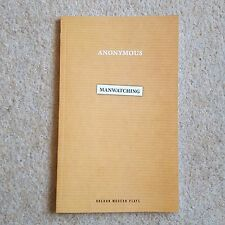 Manwatching Royal Court Theatre Play Script An Anonymous Woman Jerwood Upstairs